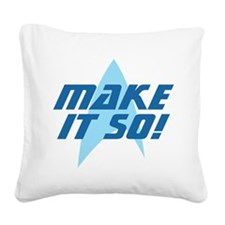 makeitso-01.png Square Canvas Pillow