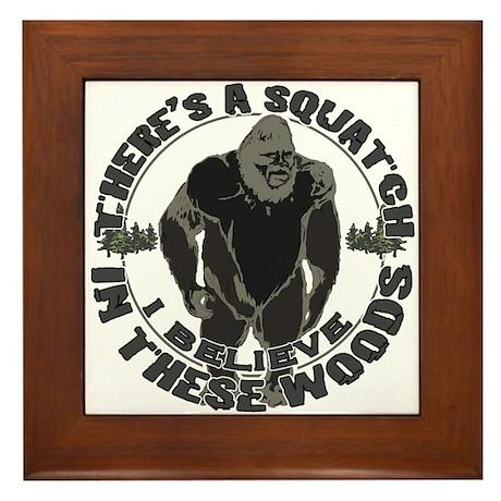Believe in Bigfoot Framed Tile