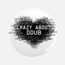 "CrazyAboutDdubLight.png 3.5"" Button"