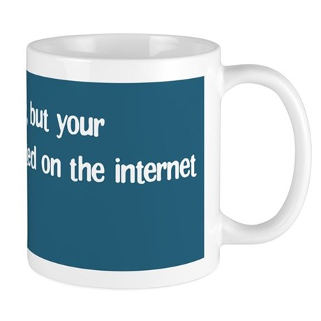 InternetForeverMUG Mugs