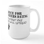 Dad's Dating Advice Large Mug