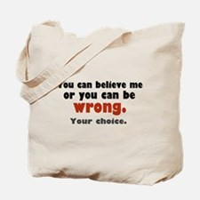 'Your Choice' Tote Bag