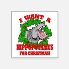"Hippopotamus for Christmas Square Sticker 3"" x 3"""