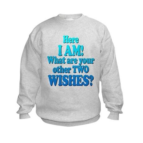 Here I am! What are your other two wishes? Kids Sw