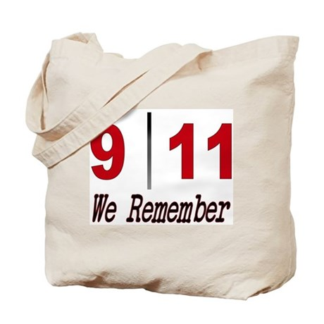 9 11 We Remember Tote Bag
