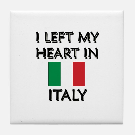 I Left My Heart In Italy Tile Coaster