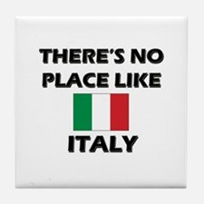 There Is No Place Like Italy Tile Coaster