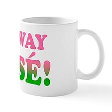 No Way Jose! Mug