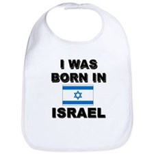 I Was Born In Israel Bib