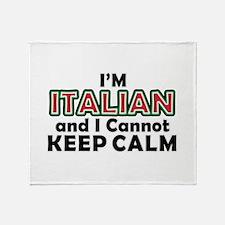 Italians Cant Keep Calm Throw Blanket