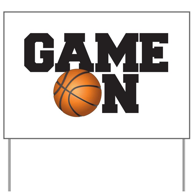 Game On Basketball Yard Sign By Kjwwearables