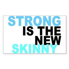 Strong is the New Skinny - Blue Decal