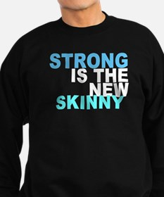 Strong is the New Skinny - Blue Sweatshirt (dark)
