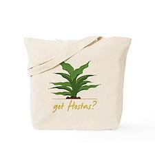 Got Hostas Tote Bag