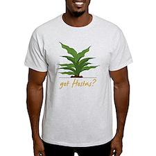 Got Hostas T-Shirt