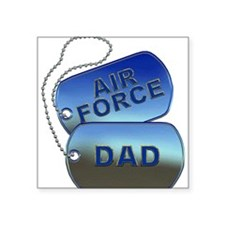 """Air Force Dad Dog Tags Square Sticker 3"""" x 3"""""""