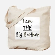I am THE Big Brother Tote Bag