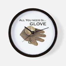 All You Need Is Glove Baseball. Wall Clock