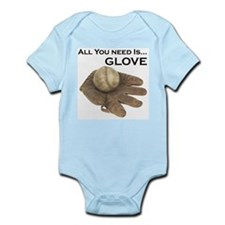 All You Need Is Glove Baseball. Infant Bodysuit