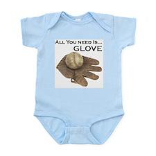 All You Need Is Glove Baseball. Infant Bodysuit