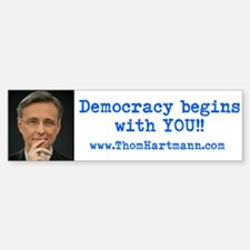 Democracy begins with YOU! Bumper Bumper Bumper Sticker