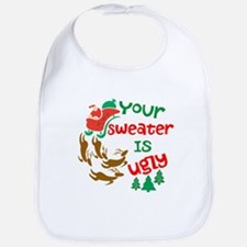Your Sweater Is Ugly Bib