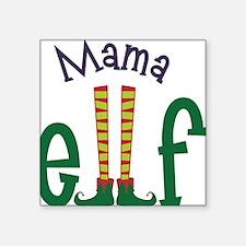 """Mama Elf Square Sticker 3"""" x 3"""""""