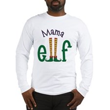 Mama Elf Long Sleeve T-Shirt