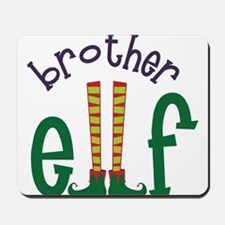 Brother Elf Mousepad