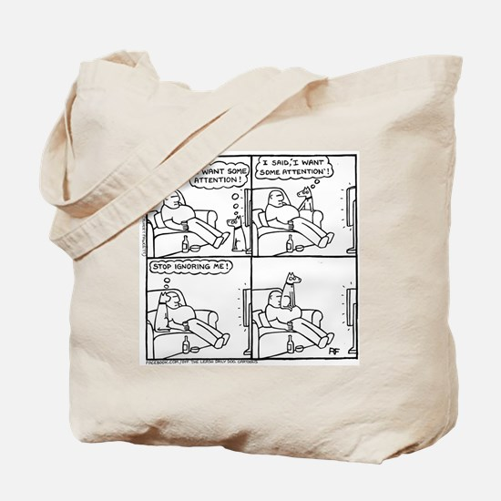 The Attention-Seeker - Tote Bag