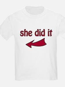She Did It (L) - T-Shirt