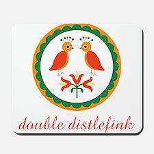 Double Distlefink Mousepad