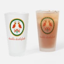 Double Distlefink Drinking Glass