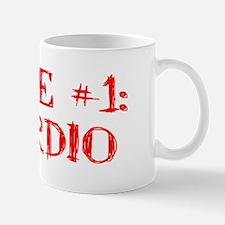 Rule #1 Mug