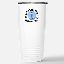 I Found This Humerus Travel Mug