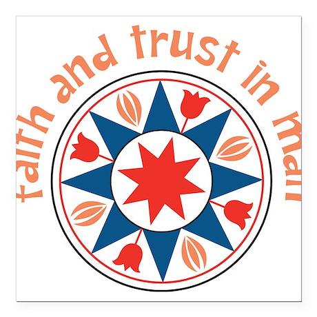"Faith And Trust Square Car Magnet 3"" x 3"""
