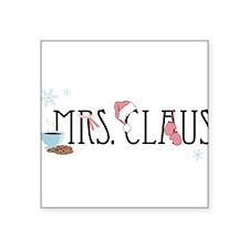 "Mrs. Claus Square Sticker 3"" x 3"""