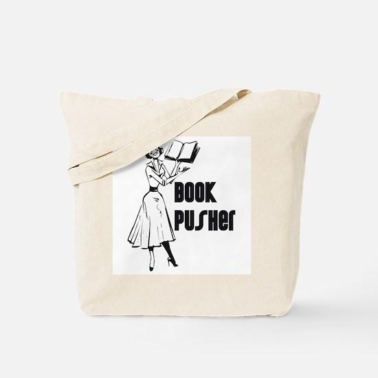 LIBRARIAN / LOCAL BOOK PUSHER Tote Bag