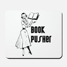 LIBRARIAN / LOCAL BOOK PUSHER Mousepad