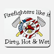 Firefighters Like It Mousepad