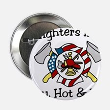 "Firefighters Like It 2.25"" Button"