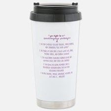 Speech language pathologist joke Travel Mug