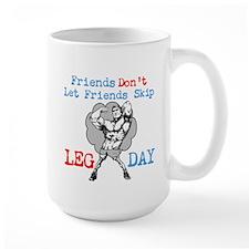 Don't Skip Legs Mug