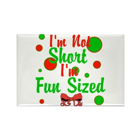 Im Not Short Im Fun Sized Rectangle Magnet