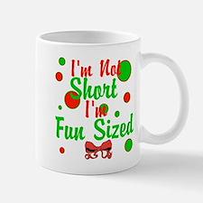 Im Not Short Im Fun Sized Mug