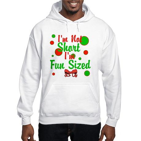 Im Not Short Im Fun Sized Hooded Sweatshirt