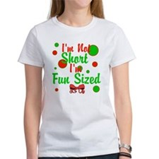 Im Not Short Im Fun Sized Tee