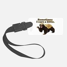 Honey Badger Sometimes I Care Luggage Tag