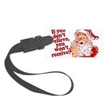 Believe in Santa Claus Luggage Tag