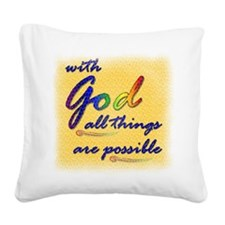 With God Square Canvas Pillow